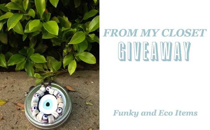 From My Closet Giveaway: Funky and Eco Items
